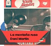 La Montaña Rusa - Dani Martín