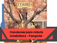 Canciones para robots románticos - Fangoria