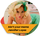 Ain't Your Mama - Jennifer López