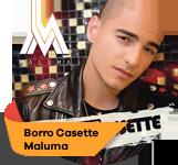 Borro Cassette - Maluma