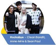 Rockabye  -  Clean Bandit, Anne-Mrie & Sean Paul