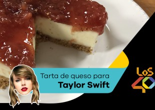 Chef40: Tarta de queso para Taylor Swift