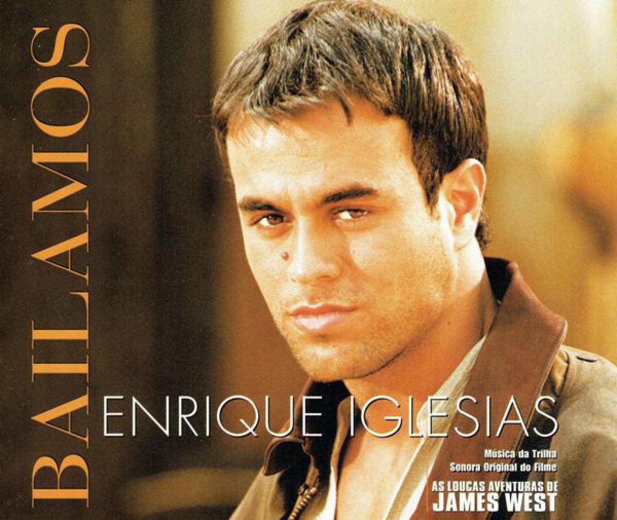 Bailamos – Enrique Iglesias