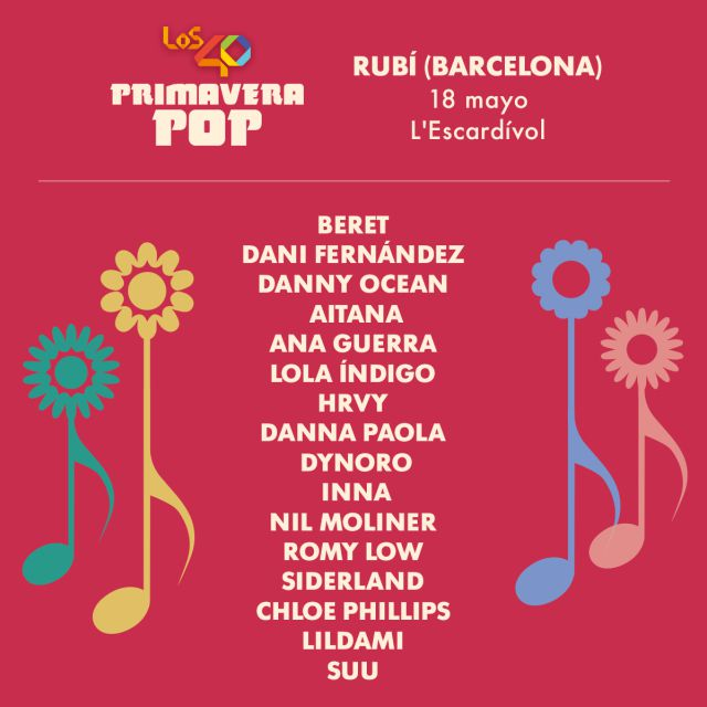 LOS40 Primavera Pop desvela su cartel para Rubí (Barcelona)