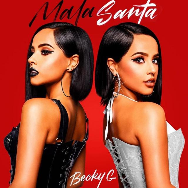 Becky G - Mala Santa [2019]