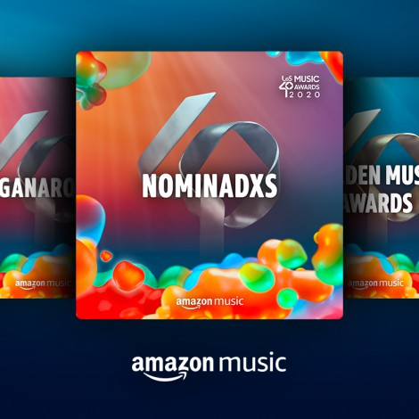 Prepárate para LOS40 Music Awards 2020 con las playlists oficiales de los premios en Amazon Music