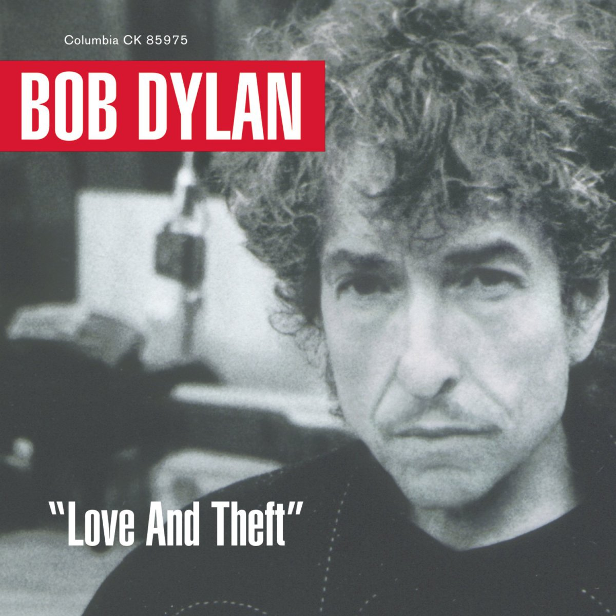 'Love and theft' – Bob Dylan