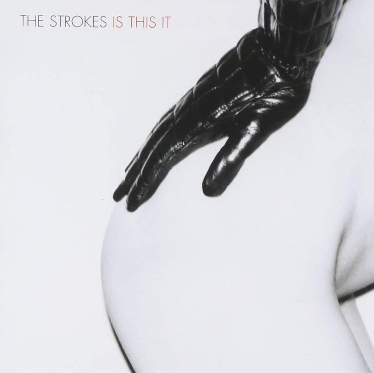 'Is this it?' - The Strokes