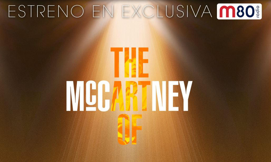 Estreno exclusivo The Art Of McCartney